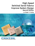 High-Speed Switched Serial Fabrics Improve System Design Handbook