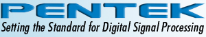 Pentek, Inc. Setting the Standard for Digital Signal Processing